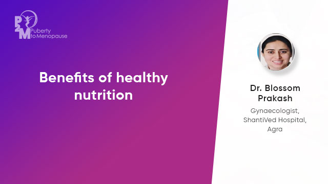 Benefits of healthy nutrition