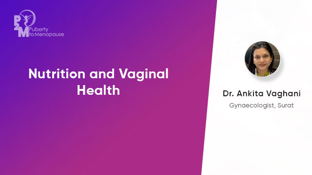 Nutrition and Vaginal Health